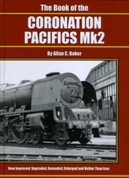 Book of the Coronation Pacifics MK II (2010)