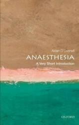 Anaesthesia: A Very Short Introduction (2012)