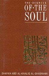 Degrees of the Soul - Spiritual Stations on the Sufi Path (1997)