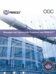 Managen Van Succesvolle Projecten Met PRINCE2 (2010)