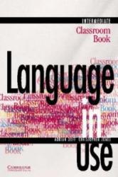 LANGUAGE IN USE INTERMEDIATE CLASSROOM BOOK - Adrian Doff, Christopher Jones (ISBN: 9780521435529)