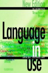 Language in Use Pre-Intermediate New Edition Teacher's book - Adrian Doff, Christopher Jones (ISBN: 9780521774048)
