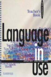 Language in Use Upper-intermediate Teacher's Book - Adrian Doff, Christopher Jones (ISBN: 9780521555470)
