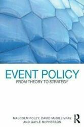 Event Policy - From Theory to Strategy (2011)