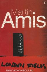 Martin Amis: London Fields (ISBN: 9780099748618)