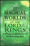 Magical Worlds of Lord of the Rings - David Colbert (ISBN: 9780141315744)