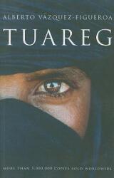Alberto Vazquez-Figueroa - Tuareg - Alberto Vazquez-Figueroa (2009)