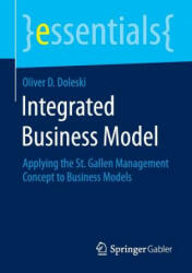 Integrated Business Model - Oliver D. Doleski (ISBN: 9783658096977)