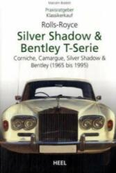 Rolls-Royce Silver Shadow & Bentley T-Series - Malcolm Bobbitt (2008)