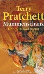 Terry Pratchett: Mummenschanz. Ein Scheibenwelt-Roman (ISBN: 9783442452606)