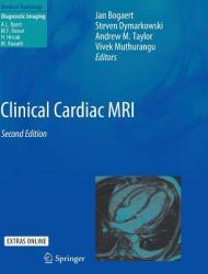 Clinical Cardiac MRI - Jan Bogaert, Steven Dymarkowski, Andrew M. Taylor (2012)
