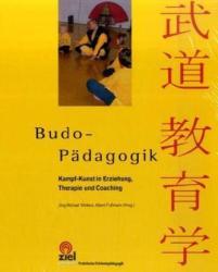 Budo-Pädagogik - Jörg-Michael Wolters, Albert Fußmann (2008)