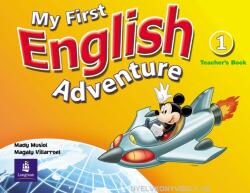 My First English Adventure Level 1 Teacher's Book - Mady Musiol, Magaly Villarroel (ISBN: 9780582793613)
