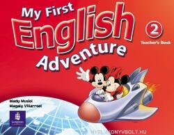 My First English Adventure Level 2 Teacher's Book - Mady Musiol, Magaly Villarroel (ISBN: 9780582793712)