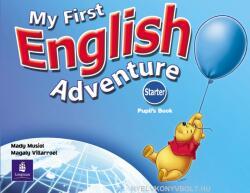 My First English Adventure Starter Pupils Book - Mady Musiol, Magaly Villarroel (ISBN: 9780582793781)