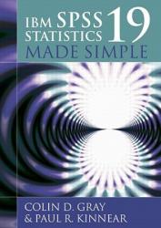 IBM SPSS Statistics 19 Made Simple (2011)