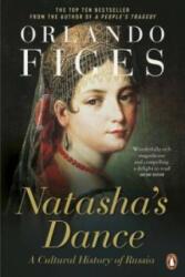 Natasha's Dance - Orlando Figes (ISBN: 9780140297966)