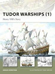 Tudor Warships - Angus Konstam (2008)