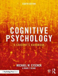 Cognitive Psychology - Eysenck, Michael W. (ISBN: 9781138482234)