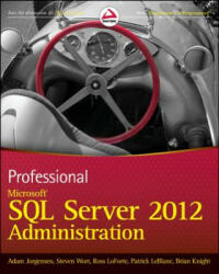 Professional Microsoft SQL Server 2012 Administration (2012)