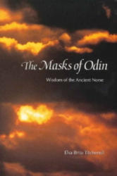 Masks of Odin - Wisdom of the Ancient Norse (2008)