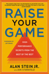 Raise Your Game - Alan Stein Jr, Jon Sternfeld, Jay Bilas (ISBN: 9781546082859)
