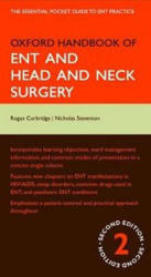Oxford Handbook of ENT and Head and Neck Surgery - Nicholas Corbridge (2009)