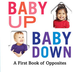 Baby Up, Baby Down - Abrams Appleseed (ISBN: 9781419740916)