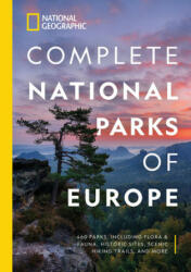 National Geographic Complete National Parks of Europe - National Geographic (ISBN: 9781426220968)