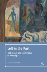 Left in the Past - Alastair Bonnett (2010)