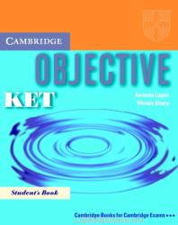 Objective KET First edition Student's Book (ISBN: 9780521541497)