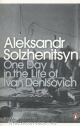 One Day in the Life of Ivan Denisovich - Aleksandr Solzhenitsyn (ISBN: 9780141184746)