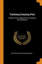 Taishang Ganying Pian - OPEN COURT PUBLISHIN (ISBN: 9780342115396)