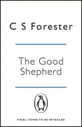 GREYHOUND FILM TIE IN - C S Forester (ISBN: 9781405939034)