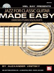 Jazz for Classic Guitar Made Easy - ALEXANDER VINITSKY (ISBN: 9780786660667)