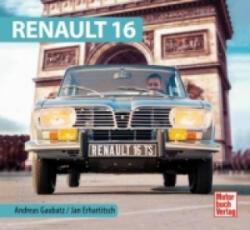 Renault 16 - Andreas Gaubatz, Jan Erhartitsch (ISBN: 9783613038691)