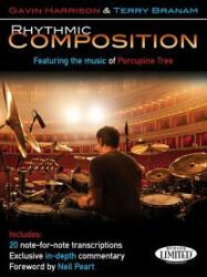 RHYTHMIC COMPOSITION - Gavin Harrison, Terry Branam (ISBN: 9781480365735)