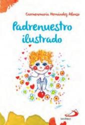 PADRE NUESTRO ILUSTRADO - CARMENMARIA HERNANDEZ ALONSO (2017)
