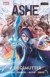 League of Legends: Ashe - Kriegsmutter - Odin Austin Shafer, Nina Vakueva (ISBN: 9783741614286)