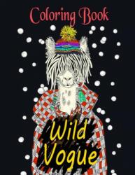 Wild Vogue Coloring Book - Alex Dee (ISBN: 9781675118467)