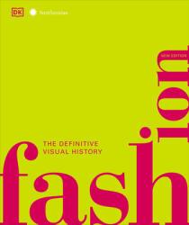 Fashion, New Edition: The Definitive Visual Guide - DK, Caryn Franklin (2019)