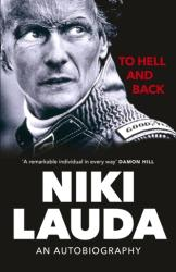 To Hell and Back - Niki Lauda (ISBN: 9781529106794)