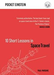 10 Short Lessons in Space Travel - Paul Parsons (2020)