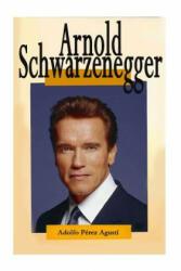 Arnold Schwarzenegger - Adolfo Perez Agusti (2013)