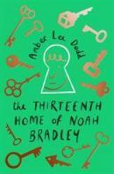 Thirteenth Home of Noah Bradley (0000)