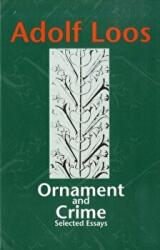 Ornament and Crime - Selected Essays (1998)