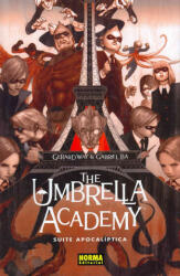 The Umbrella Academy, Suite apocalíptica - Gabriel Bá, Gerard Way, Sergio Colomino Ruiz, Marc Galante Navarro (ISBN: 9788467907056)