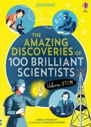 Amazing Discoveries of 100 Brilliant Scientists - Abigail Wheatley, Rob Lloyd Jones, Leonard Dupond (ISBN: 9781474950800)