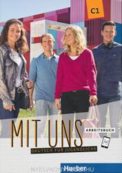 Mit uns C1. Arbeitsbuch - Christiane Seuthe, Arwen Schnack, Linda Fromme (ISBN: 9783196110609)
