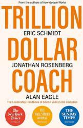 Trillion Dollar Coach (ISBN: 9781473675988)